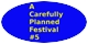 A CAREFULLY PLANNED FESTIVAL #4