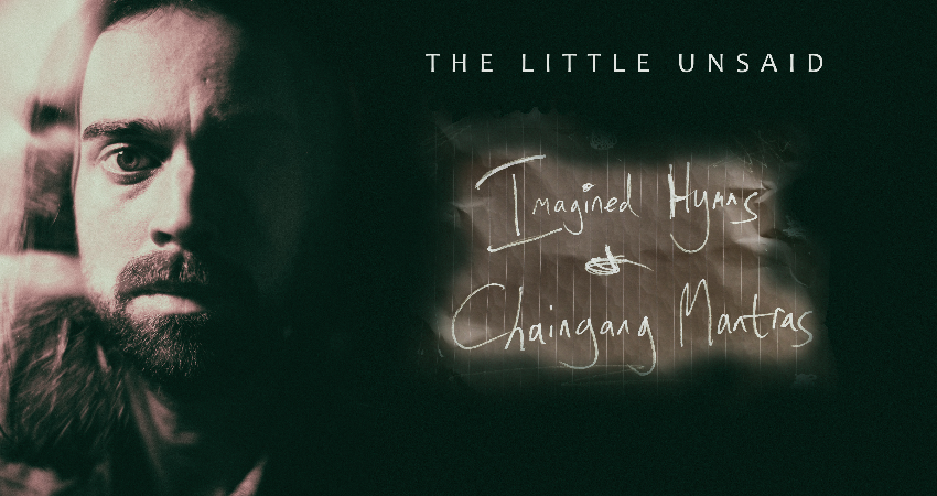 The Little Unsaid + support