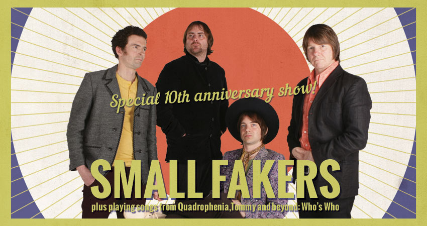 SMALL FAKERS 10TH BIRTHDAY CONCERT