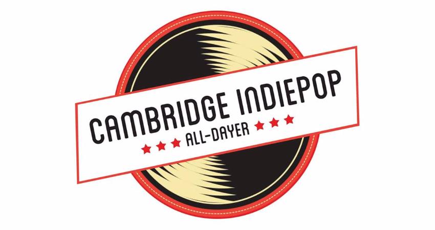 CAMBRIDGE INDIEPOP ALL-DAYER 2017!