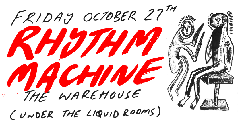 RHYTHM MACHINE AT THE WAREHOUSE