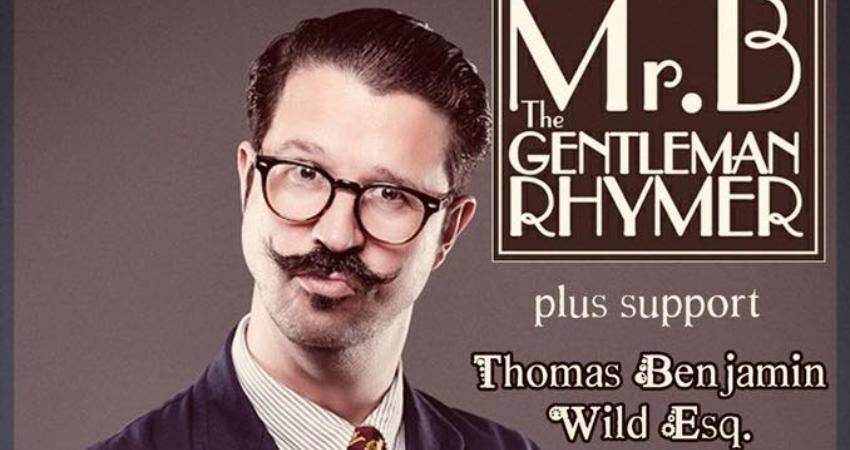 MR B THE GENTLEMAN RHYMER!  sc 1 st  WeGotTickets & WeGotTickets | Simple honest ticketing | Club 85 presents... MR B ...
