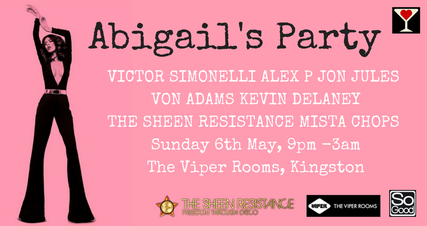 ABIGAIL'S PARTY MAY DAY BANK HOLIDAY SPECIAL!