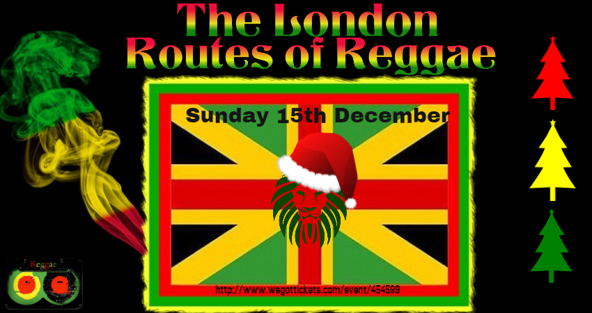 The London Routes of Reggae - December-15th