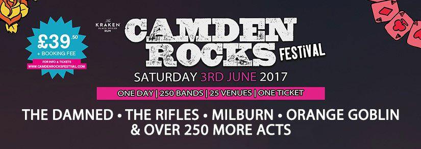 Camden Rocks Festival 2017 | London, Various Venues, 3rd June