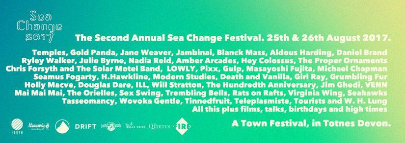 Sea Change Festival   Totnes, various venues, 25th - 26th August